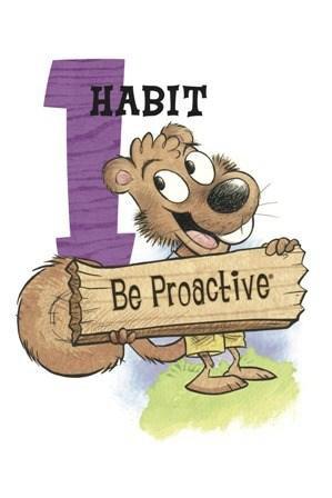 Leader in Me Habit for October -- Habit #1: Be Proactive!
