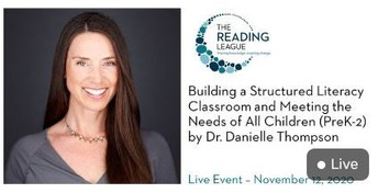 Building a Structured Literacy Classroom and Meeting the Needs of All Children (Pre-2) by Dr. Danielle Thompson