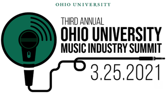 Ohio University invites you to the Third Annual Ohio University Music Industry Summit on March 25, 2021 at 9:30 AM EST