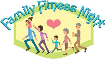 **Family Fitness Night Happening NOW**
