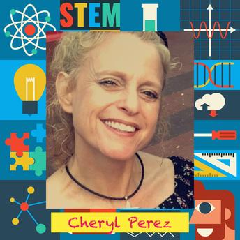 Cheryl Perez, STEM teacher
