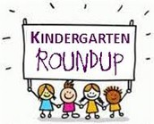 Kindergarten Round Up - March 9th & 10th