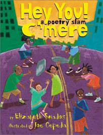 Hey You! C'mere: A Poetry Slam*