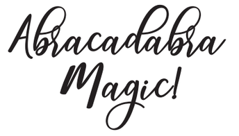 Abracadabra Magic!
