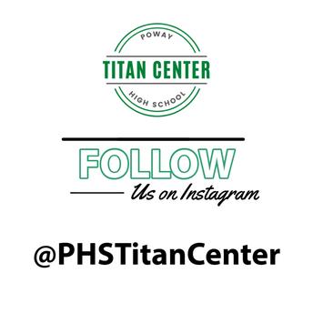 Follow us on Instagram @PHSTitanCenter