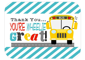 "LSE ""wheelie"" loves our School Bus & Van Drivers!"