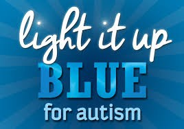 Friday, April 2-Light it Up Blue for Autism Dress Down Day for Students and Staff!!!
