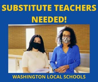 Substitute Teachers are needed!