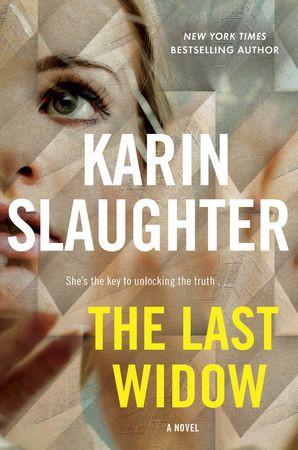 The Last Widow, Karen Slaughter