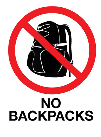 No Backpacks - May 28th-30th