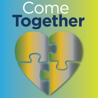 """Come Together"" Event - Friday June 4th 2021"