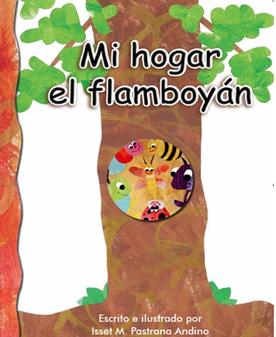 MI HOGAR EL  FLAMBOYÁN