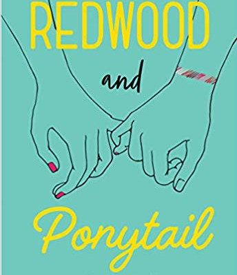 Redwood and Ponytail, by K.A. Holt