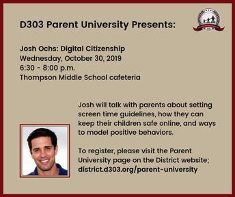 D303 PARENT UNIVERSITY PRESENTS: JOSH OCHS: DIGITAL CITIZENSHIP