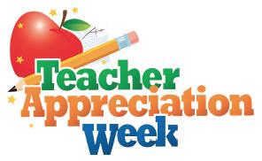Semana de agradecimiento a los maestros - 6 al 10 de mayo