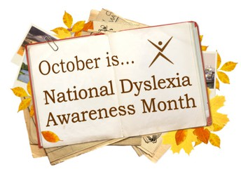 National Dyslexia Awareness Month