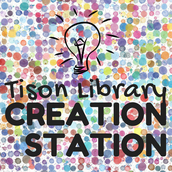 Tison Library Creation Station