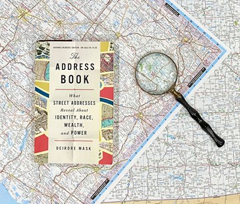 The Address Book: What Street Addresses Reveal About Identity, Race, Wealth, and Power by Deirdre Mask