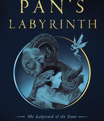 Pan's Labyrinth by Guillermo Del Toro & Cornelia Funke