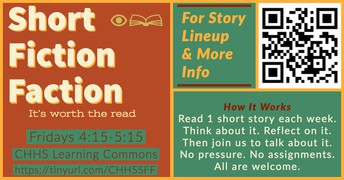Short Fiction Faction @ CHHS Learning Commons