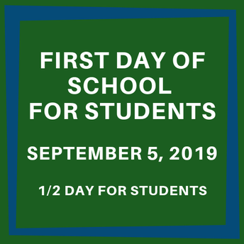 First Day of School for Students (1/2 Day)