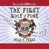 The First Rule of Punk/La Primera Regla del Punk