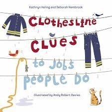 """Clothesline Clues to Jobs People Do"":  Students will explore different careers"