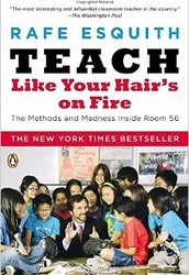 """Teach Like Your Hair's On Fire"""