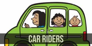 Car Riders: Arrival and Dismissal Updates