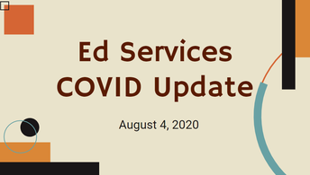 Ed Services  COVID Update
