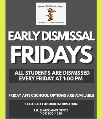 Every Friday is Early Dismissal Friday!