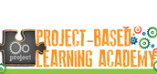 PROJECT-BASED LEARNING ACADEMIES