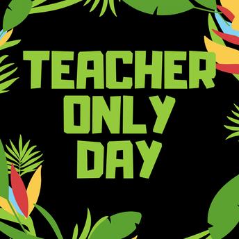 Teacher Only Day - Friday 20 November