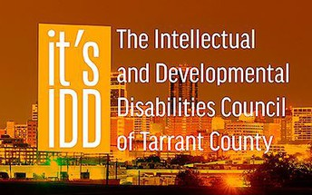 IDD Council - The Intellectual and Developmental Disabilities Council of Tarrant County