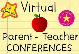 Parent Teacher Conferences - Virtual