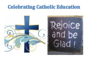 Catholic Education Week 2019: Rejoice and Be Glad
