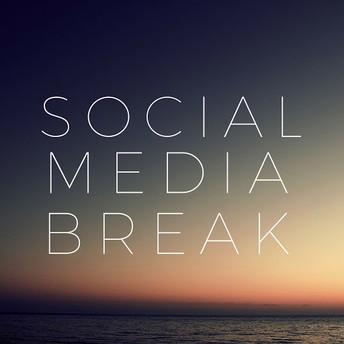 Take a Social Media Break