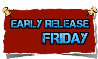Two hour early release: THIS FRIDAY!
