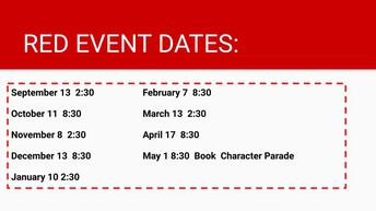 RED EVENTS FOR THE UPCOMING SCHOOL YEAR