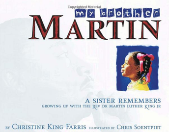 My Brother Martin:  A Sister Remembers