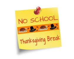 November 19-23  Thanksgiving Break
