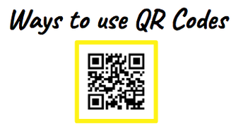 Ways to Use QR Codes