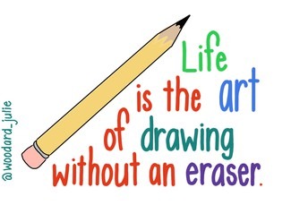 Life without an eraser