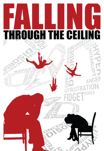 Falling Through the Ceiling: Our ADHD Family Memoir by Audrey R. Jones and Larry A. Jones, MD