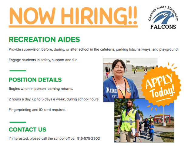 Now Hiring! Recreation Aides. Click for job description. Contact school office if interested. 916-575-2302