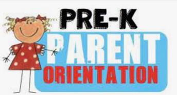 Pre-K Orientation (2021-2022)