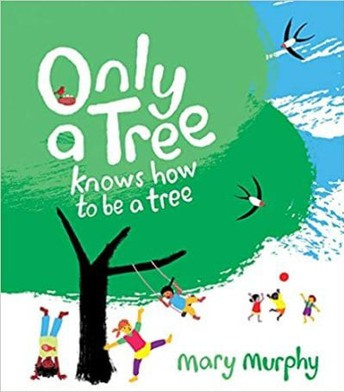 Only a Tree Knows How to be a Tree Image and Read Aloud Link