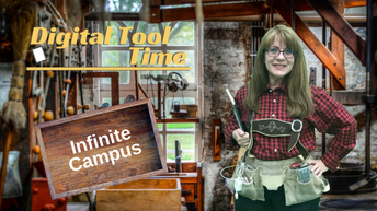 Tool Time Workshop - Infinite Campus