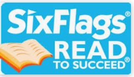 Six Flags Read to Succeed - Read & Login to Earn a FREE ticket to Six Flags