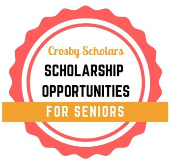 Crosby Scholars Scholarship Opportunities for Seniors